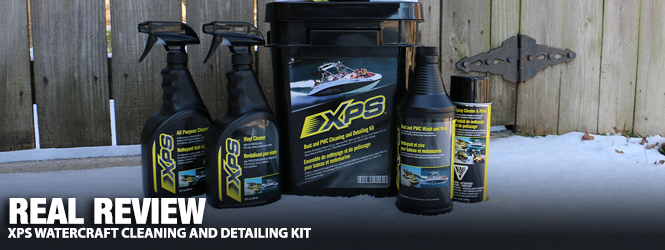 Real Review: XPS Watercraft Cleaning and Detailing Kit | The