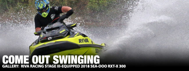 Gallery: RIVA Racing's Stage III-Equipped 2018 Sea-Doo RXT-X 300