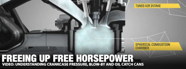 Video: Understanding Crankcase Pressure, Blow-By and Oil